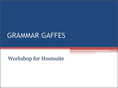Grammar Gaffes