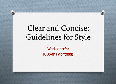 Clear and Concise: Guidelines for Style