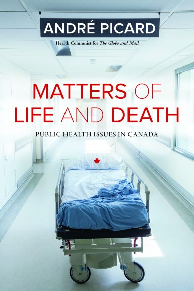 Matters of Life and Death: Public Health Issues in Canada