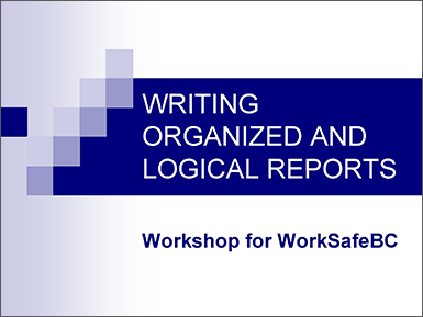 Writing Organized and Logical Reports
