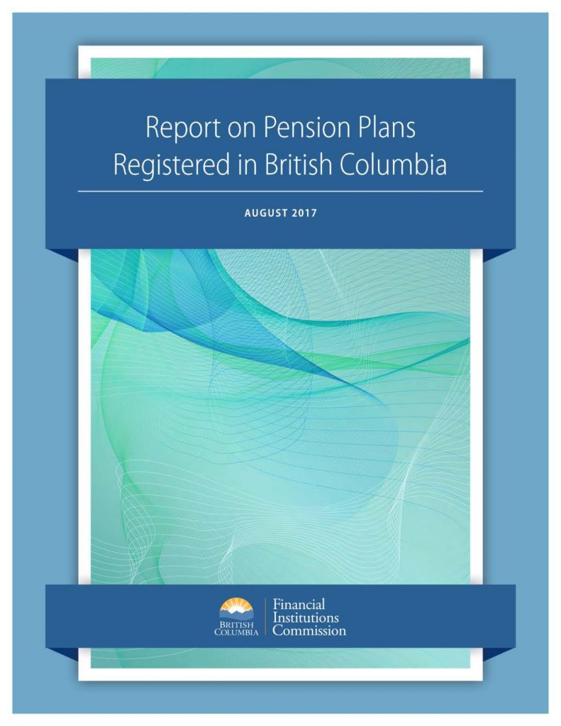 Report on Pension Plans Registered in British Columbia – ReportOnPensionPlans2017